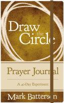 Draw the Circle Prayer Journal
