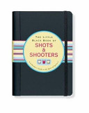 The Little Black Book of Shots   Shooters