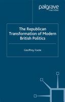 The Republican Transformation of Modern British Politics