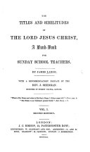 Pdf The Titles and Similitudes of the Lord Jesus Christ ... With a Recommendatory Preface by J. Sherman. (Vol. 2. With a Recommendatory Preface by J. A. James.).