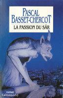 Pdf La Passion du Sâr Telecharger