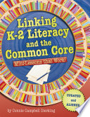 Linking K 2 Literacy and the Common Core Book PDF