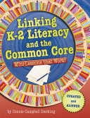Linking K-2 Literacy and the Common Core
