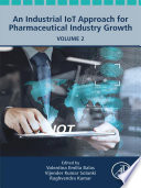 An Industrial IoT Approach for Pharmaceutical Industry Growth