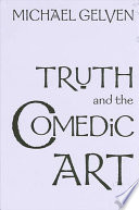 Truth and the Comedic Art