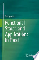 Functional Starch And Applications In Food