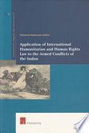 Application of International Humanitarian and Human Rights Law to the Armed Conflicts of the Sudan