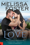 Anything For Love (The Bradens & Montgomerys #2) Love in Bloom Contemporary Romance
