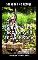 Slavery and economy in ancient Rome Pdf/ePub eBook