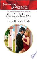 Slade Baron s Bride