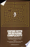 Coping with Increasing Complexity