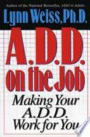 A D D  on the Job