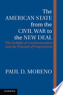 The American State from the Civil War to the New Deal