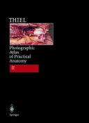 Photographic Atlas of Practical Anatomy II