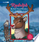 """Rudolph, The Red-Nosed Reindeer  : Plus """"Rudolph Shines Again"""""""