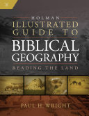 Pdf Holman Illustrated Guide To Biblical Geography Telecharger
