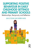 Supporting Positive Behaviour in Early Childhood Settings and Primary Schools