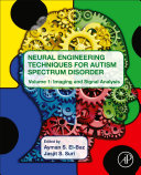 Neural Engineering Techniques for Autism Spectrum Disorder Book
