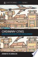 Ordinary Cities