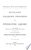 Bunyan's Pilgrim's Progress and Intoxicating Liquors by the Author of the Forlorn Hope