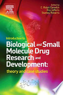 Introduction to Biological and Small Molecule Drug Research and Development Book