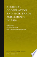 Regional Cooperation and Free Trade Agreements in Asia