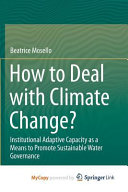 How to Deal with Climate Change