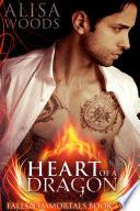 Heart Of A Dragon Fallen Immortals 2