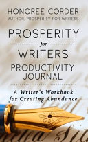 Prosperity for Writers Productivity Journal