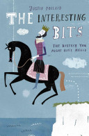 The Interesting Bits by Justin Pollard