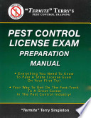 Termite Terry's Pest Control License Exam Preparation Manual