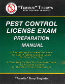 Termite Terry's Pest Control License Exam Preparation Manual