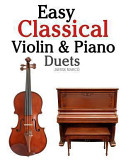 Easy Classical Violin and Piano Duets