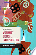 An Introduction to Womanist Biblical Interpretation Book