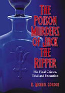 Pdf The Poison Murders of Jack the Ripper