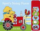Spot s Noisy Farm