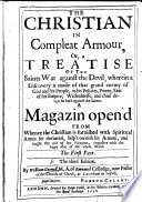 The Christian in compleat armour  or  a treatise of the saints war against the Devil   3 pt  Pt  2 3 are of the 1st ed