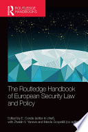 The Routledge Handbook of European Security Law and Policy