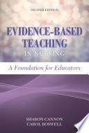 Evidence Based Teaching In Nursing