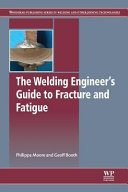 The Welding Engineer S Guide to Fracture and Fatigue