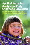 Applied Behavior Analysis in Early Childhood