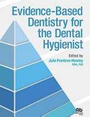 Evidence-based Dentistry for the Dental Hygienist