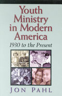 Youth Ministry in Modern America