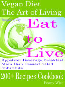 Vegan Diet  The Art of Living  Inspired By Eat to Live