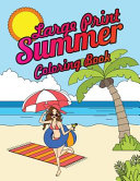Large Print Summer Coloring Book