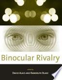 Binocular Rivalry