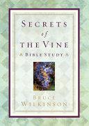 Secrets of the Vine Bible Study