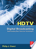 Read Online HDTV and the Transition to Digital Broadcasting For Free