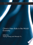 China s New Role in the World Economy Book