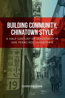 Building Community, Chinatown Style